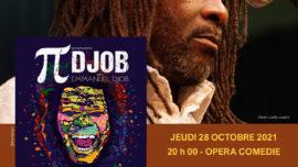 2021-10-28 Pi Djob et AfroSoull Gang Opera Comedie Montpellier